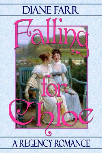 Falling for Chloe ebook by Diane Farr