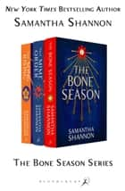 The Bone Season Series Bundle ebook by Samantha Shannon