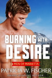 Burning with Desire ebook by Patricia W. Fischer