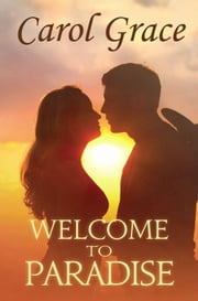 Welcome To Paradise ebook by Carol Grace