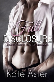 Full Disclosure - Homefront: The Sheridans, #2 ebook by Kate Aster