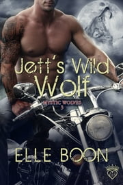 Jett's Wild Wolf ebook by Elle Boon