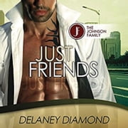 Just Friends audiobook by Delaney Diamond