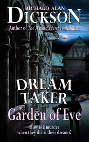 Dream Taker: The Garden of Eve