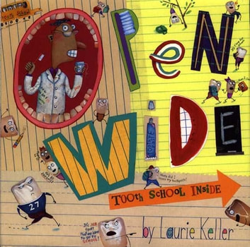 Open Wide - Tooth School Inside eBook by Laurie Keller