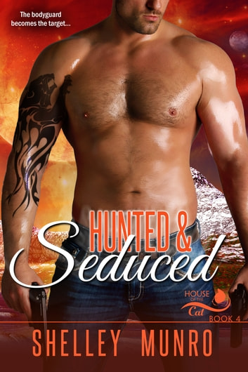 Hunted & Seduced ebook by Shelley Munro