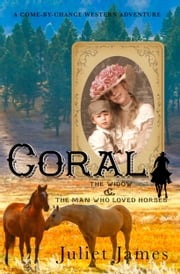 Mail Order Bride: Coral - Sweet Montana Western Bride Romance ebook by Juliet James