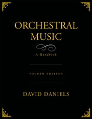 Orchestral Music - A Handbook ebook by David Daniels