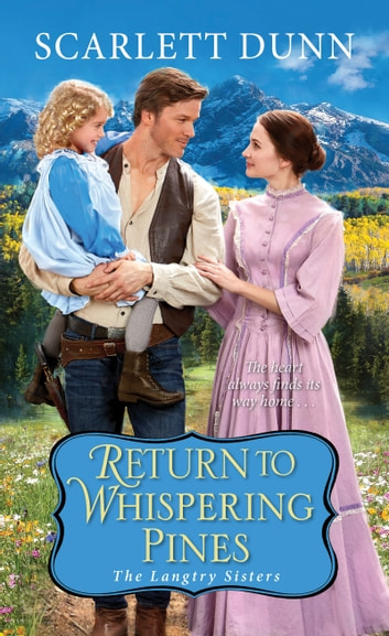 Return to Whispering Pines ebook by Scarlett Dunn