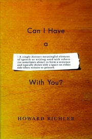 Can I Have a Word with You? ebook by Howard Richler