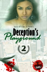 Deception's Playground 2 ebook by Kevin Williams al-Fahim