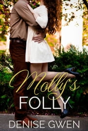 Molly's Folly ebook by Denise Gwen