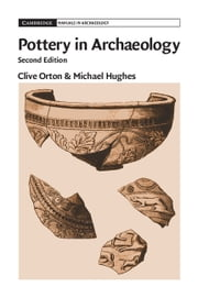 Pottery in Archaeology ebook by Clive Orton,Michael Hughes