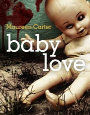 Baby Love ebook by Maureen Carter