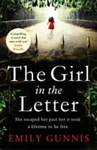 The Girl in the Letter: The most gripping, heartwrenching page-turner of the year ebook by