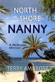 North Shore Nanny ebook by Terry Ambrose
