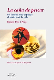 La caña de pescar ebook by Ramon Prat