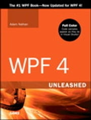 WPF 4 Unleashed ebook by Adam Nathan