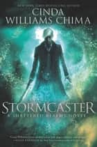 Stormcaster eBook by Cinda Williams Chima