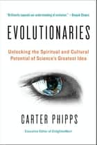 Evolutionaries ebook by Carter Phipps