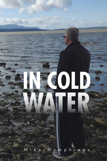 In Cold Water ebook by Mike Humphreys