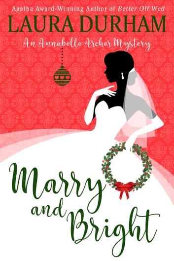 Marry and Bright - A Novella ebook by Laura Durham