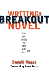 Writing the Breakout Novel ebook by Maass, Donald