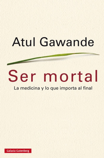 Ser mortal ebook by Atul Gawande,Paul Reps