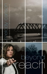 Beyond Reach ebook by Melody Carlson
