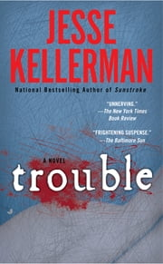 Trouble ebook by Jesse Kellerman