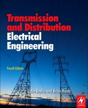 Transmission and Distribution Electrical Engineering ebook by Colin Bayliss,Brian Hardy