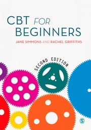 CBT for Beginners ebook by Jane Simmons,Rachel Griffiths