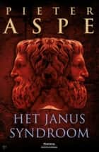 Het Janussyndroom ebook by Pieter Aspe