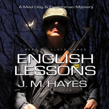 English Lessons - A Mad Dog & Englishman Mystery audiobook by J. M. Hayes,Poisoned Pen Press