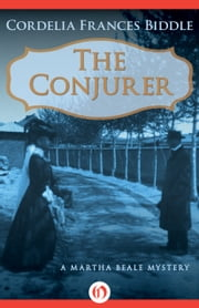 The Conjurer ebook by Cordelia F Biddle