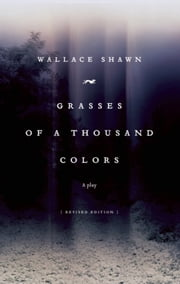 Grasses of a Thousand Colors ebook by Wallace Shawn