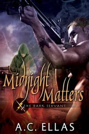 Midnight Matters - Book 7 ebook by A.C. Ellas