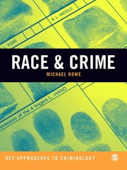 Race & Crime ebook by Michael Rowe