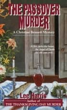 The Passover Murder ebook by Lee Harris