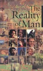 The Reality of Man ebook by Bahai Publishing