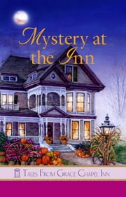Mystery at the Inn ebook by Carolyne Aarsen