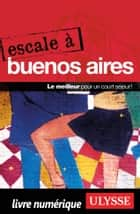 Escale à Buenos Aires ebook by Jean-François Bouchard, Jean Boucher