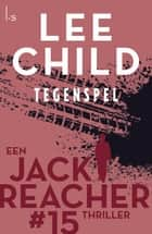 Tegenspel ebook by Lee Child