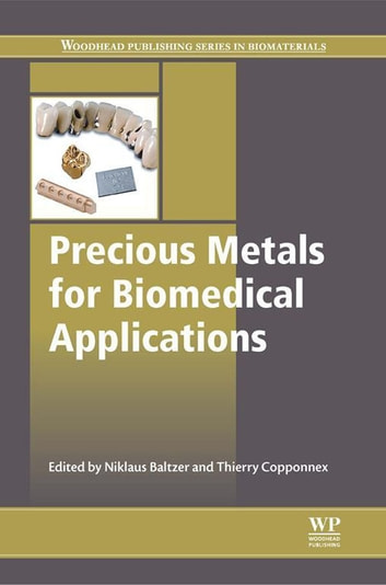 Precious Metals for Biomedical Applications ebook by