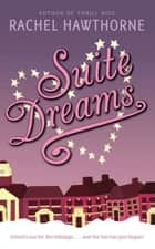 Suite Dreams ebook by Rachel Hawthorne