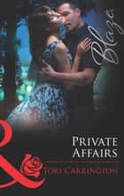 Private Affairs (Mills & Boon Blaze) ebook by Tori Carrington