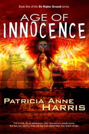 Age of Innocence: On Higher Ground series Book 1 ebook by Patricia Anne Harris