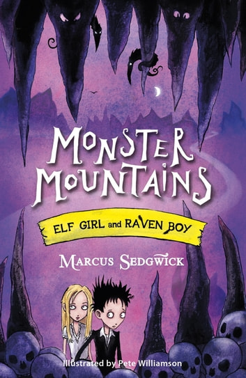Monster Mountains - Book 2 ebook by Marcus Sedgwick