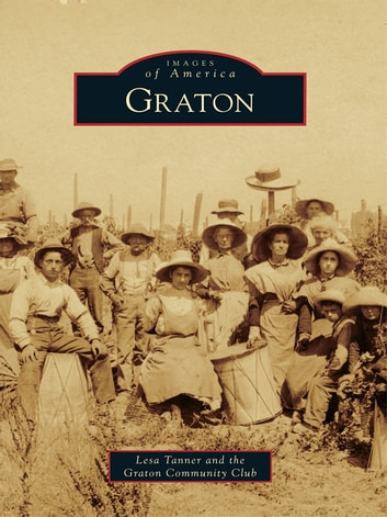 Graton ebook by Lesa Tanner,Graton Community Club