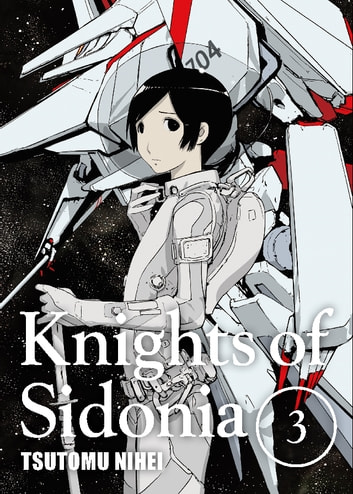 Knights of Sidonia - Volume 3 ebook by Tsutomu Nihei